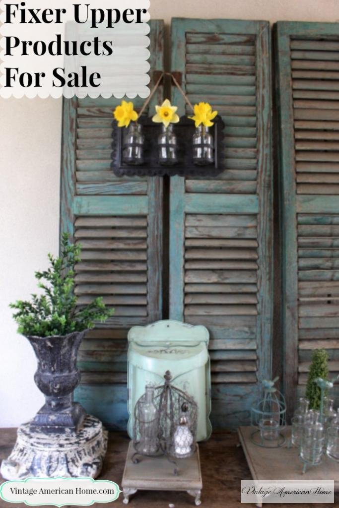 Decorate with the Fixer Upper Look - Products available online at Vintage American Home.com