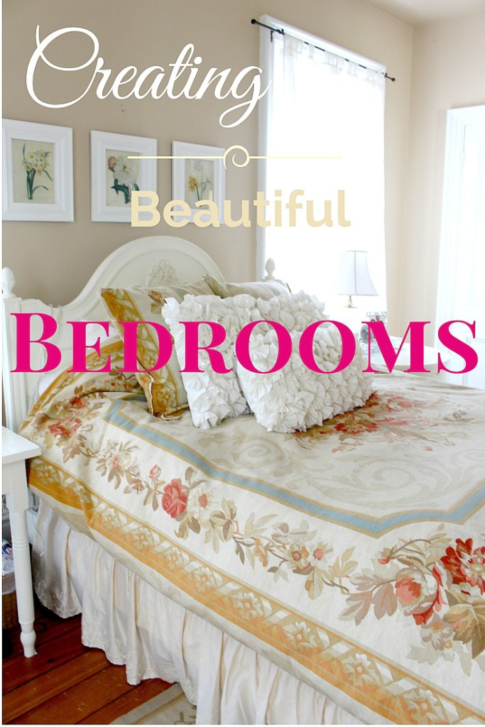 Creating Beautiful bedrooms, how to decorate your bedroom to get a luxurious look. Vintage American Home Blog
