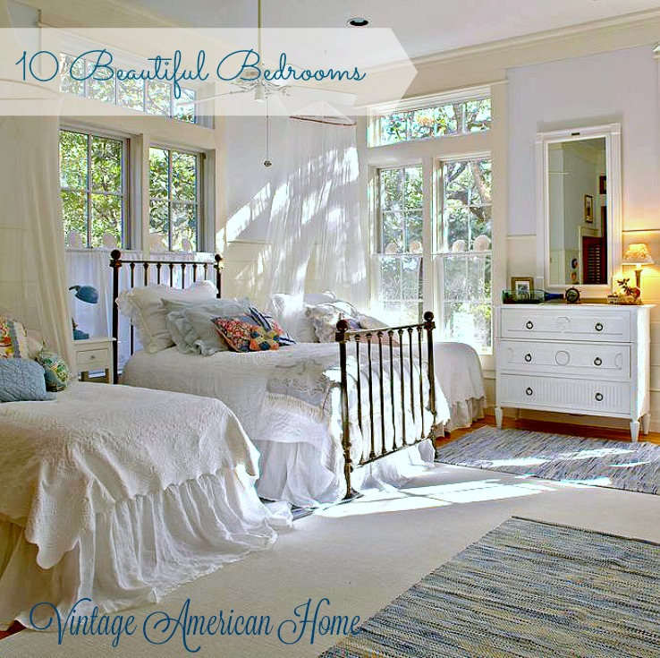 Beautiful Bedrooms - Vintage American Home