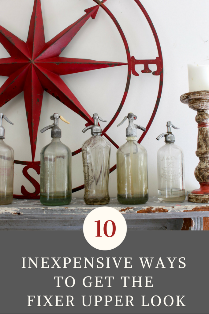 10 easy and inexpensive ways to get the fixer upper farmhouse look on a budget. Or just use what you have and here's how. Vintage American Home blog.