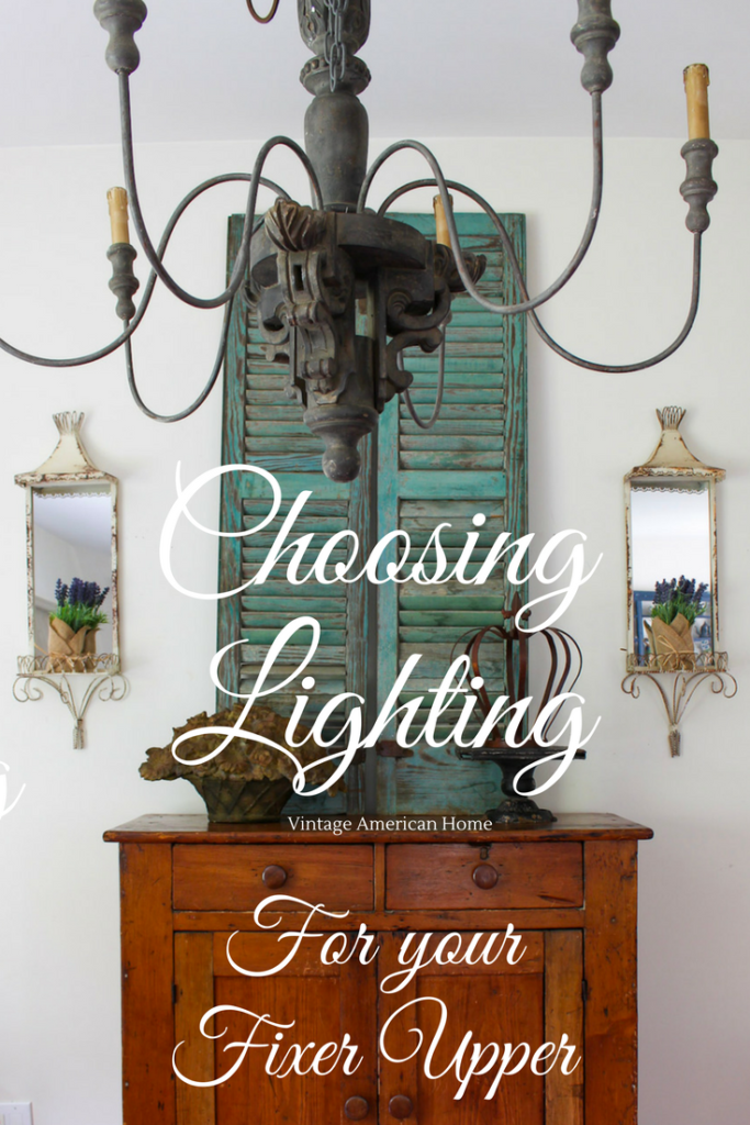 How to choose Lighting for your fixer upper. Newest decorating trends in lighting.