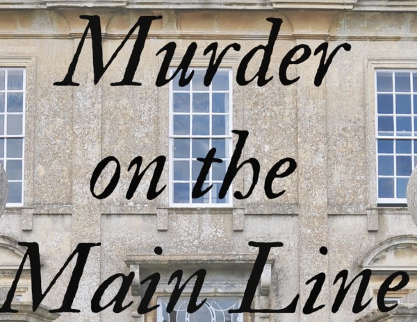 Murder on the Main Line a novel of suspense. New mystery suspense novel available. If you like Mary Higgins Clark and Lisa Scottoline you will like this!